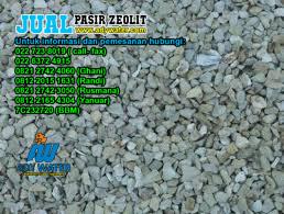 ZEOLITE MANUFACTURER INDONESIA | 0821 2742 3050 | 0812 2165 4304 | SUPLIER ZEOLITE MANUFACTURER INDONESIA | ADY WATER